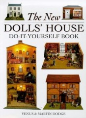 The New Dolls' House Do-It-Yourself Book: In 1/12 and 1/16 Scale