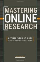 Mastering Online Research: A Comprehensive Guide to Effective and Efficient Search Strategies