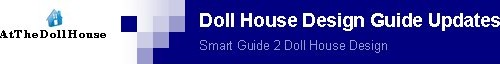 Doll House Design Guide Updates
